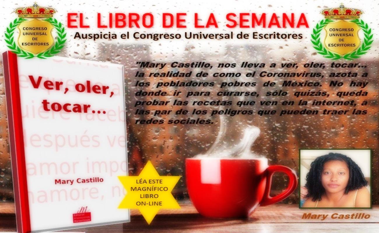 """""""Ver, oler, tocar"""", fue recomendada como """"Novela de la Semana"""" por el Congreso Universal de Escritores"""